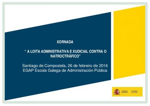 A Oficina de Recuperación de Activos  - Xornada sobre a loita administrativa e xudicial contra o narcotráfico